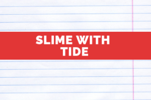 Slime with Tide